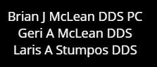 Rochester Hills Dentistry - Brian McLean - Geri McLean - Laris Stumpos